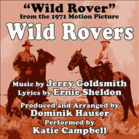 Katie Campbell - Wild Rovers (Theme From the 1971 Motion Picture)