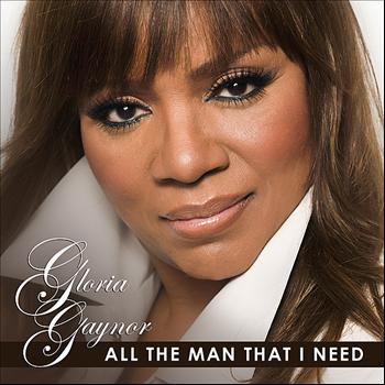 Gloria Gaynor - All the Man That I Need