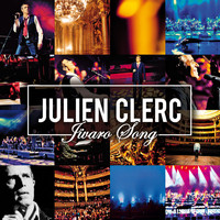 Julien Clerc - Jivaro Song [En concert à l'Opéra National de Paris - Palais Garnier 2012]