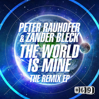 Peter Rauhofer - The World is Mine The Remix EP