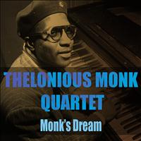 The Thelonious Monk Quartet - The Thelonious Monk Quartet: Monk's Dream