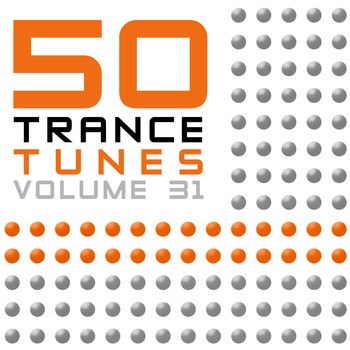 Various Artists - 50 Trance Tunes, Vol. 31
