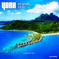 York - Planet Chill, Vol. 5 (Compiled by York)