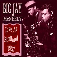 Big Jay McNeely - At Birdland