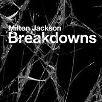 Milton Jackson - Breakdowns