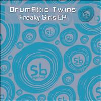 Drumattic Twins - Freaky Girls EP