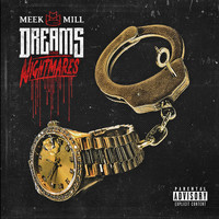 Meek Mill - Dreams and Nightmares (Deluxe Version [Explicit])
