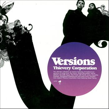 Thievery Corporation - Versions