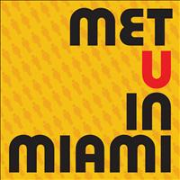 Kerowack - Met U In Miami