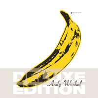 The Velvet Underground / Nico - The Velvet Underground & Nico 45th Anniversary (Deluxe Edition)