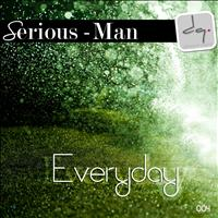 Serious-Man - Everyday