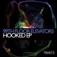 99th Floor Elevators - Hooked EP