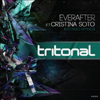Tritonal feat. Cristina Soto - Everafter (Extended Remixes)