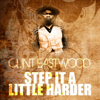 Clint Eastwood - Step It In A Zion