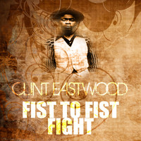 Clint Eastwood - Fist To Fist Fight
