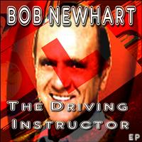 Bob Newhart - The Driving Instructor EP