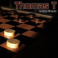 Thomas T - Turkish Games - Single