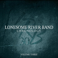 Lonesome River Band - Chronology - Volume Three