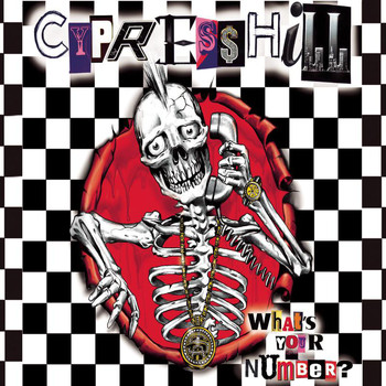 Cypress Hill - What's Your Number? (Explicit)
