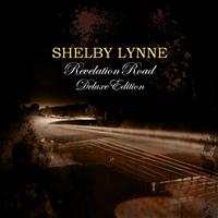 Shelby Lynne - Revelation Road Deluxe