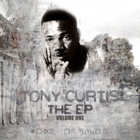 Tony Curtis - THE EP Vol 1