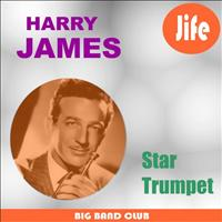 Harry James & His Orchestra - Star Trumpet