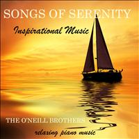 The O'Neill Brothers - Songs of Serenity: Inspirational Music