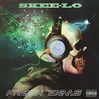 Skee-Lo - Fresh Ideas (Explicit)