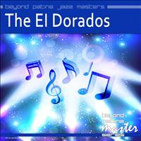 The El Dorados - Beyond Patina Jazz Masters: The El Dorados