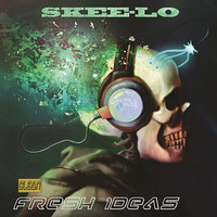 Skee-Lo - Fresh Ideas