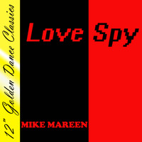 Mike Mareen - Love Spy - One Track Remix Album