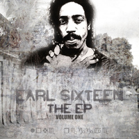 Earl Sixteen - THE EP Vol 1