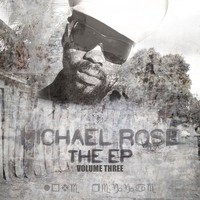 Michael Rose - THE EP Vol 3