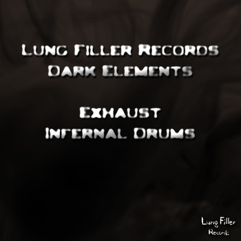 Exhaust - Infernal Drums