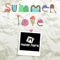 Mykel Mars - Summer Love
