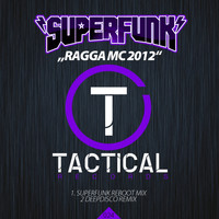 Superfunk - Ragga MC 2012