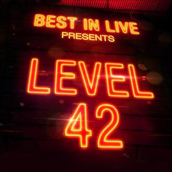 Level 42 - Best in Live: Level 42