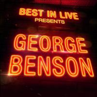 George Benson - Best in Live: George Benson