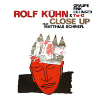 Rolf Kühn - Rolf Kuhn & Tri-O: Close Up