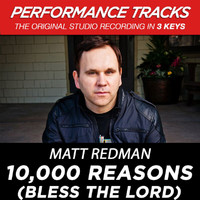 Matt Redman - 10,000 Reasons (Bless The Lord) (Performance Tracks)