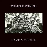Wimple Winch - Save My Soul