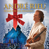 André Rieu - Home For The Holidays