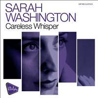 Sarah Washington - Almighty Presents: Careless Whisper - Single