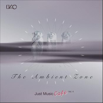 Various Artists - The Ambient Zone Just Music Cafe Vol 4