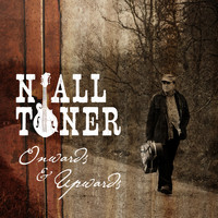 Niall Toner - Onwards and Upwards