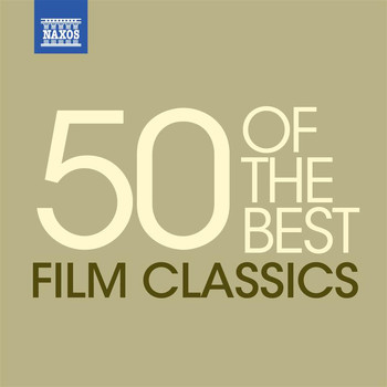 Various Artists - Classical Music: 50 of the Best Film Classics