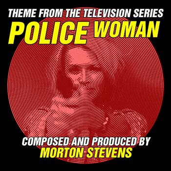 Morton Stevens - Police Woman  (Theme from the Television Series)