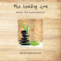 David Arkenstone - The Healing Spa - Music For Rejuvenation