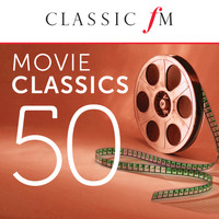 Various Artists - 50 Movie Classics by Classic FM