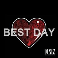 Disiz - Best Day (Edited Version)